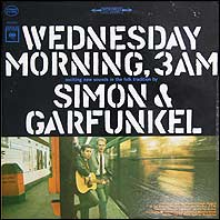 Simon & Garfunkel - Wednesday Morning 3 AM