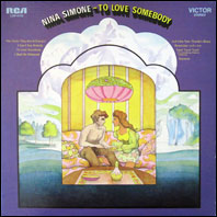 Nina Simone - To Love Somebody (original vinyl)