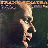 Frank Sinatra - Put Your Dreams Away