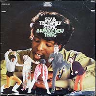 Sly & The Family Stone - A Whole New Thing (original)