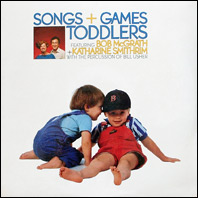 Songs + Games for  Toddlers
