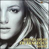 Britney Spears - Outrageous (5 mixes)