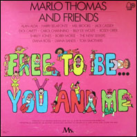 Marlo Thomas & Friends - Free To Be ... You And Me