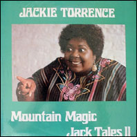 Jackie Torrence - Mountain Magic - Jack Tales II