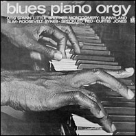 Various Artists - Blues Piano Orgy