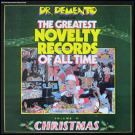 Dr. Demento Presents the Greatest Novelty Records Vol. 6 - Christmas