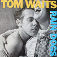 Tom Waits - Rain Dogs original vinyl