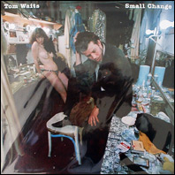 Tom Waits - Small Change (original vinyl)