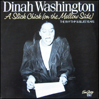 Dinah Washington - A Slick Chick (On The Mellow Side) (2 LPs set)