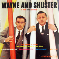 Wayne & SHuster In Person