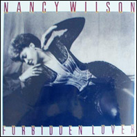 Nancy Wilson - Forbidden Lover (sealed)