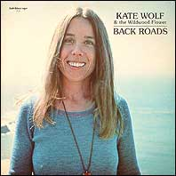 Kate Wolf - Back Roads