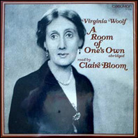 Virginia Woolf -A Room Of One's Own read by Claire Bloom