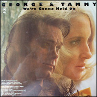 George Jones & Tammy WYnette - We're Gonna Hold On (sealed original)
